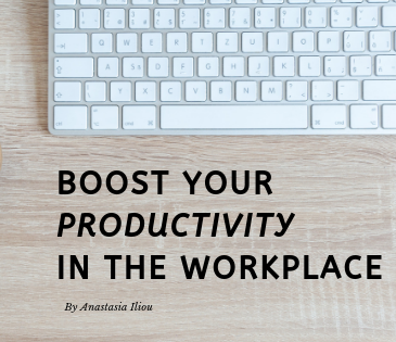 Boost Your Productivity In the Workplace