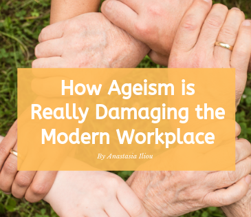 Ageism Damaging the Modern Workplace